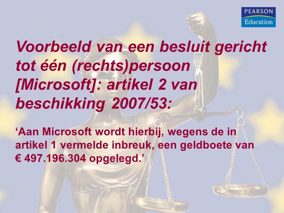 Voorbeeld van een besluit gericht tot één (rechts)persoon [Microsoft]: artikel 2 van beschikking 2007/53: